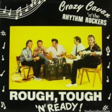 Discos de vinilo: CRAZY CAVAN AND THE RHYTHM ROCKERS - ROUGH, TOUGH AND READY LP UK 1989. Lote 194124378