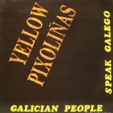 Discos de vinilo: YELLOW PIXOLIÑAS - GALICIAN PEOPLE SPEAK GALLEGO LP MUY RARO 1992. Lote 194124567