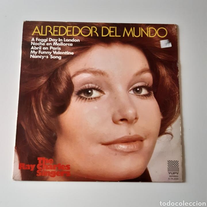 LP - THE RAY CHARLES SINGERS - ALREDEDOR DEL MUNDO - ORIGINAL ESPAÑOL, YUPY RECORDS 1970 (Música - Discos - LP Vinilo - Orquestas)