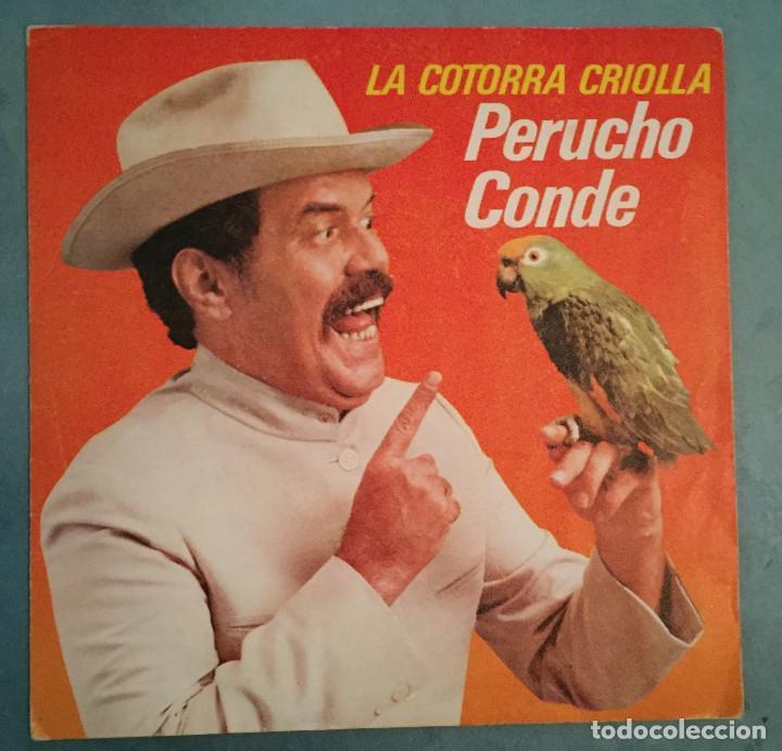 PERUCHO CONDE - LA COTORRA CRIOLLA - EPIC - 1980 (Música - Discos - Singles Vinilo - Grupos y Solistas de latinoamérica)