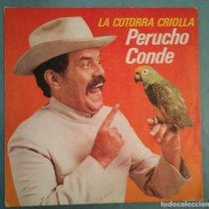 Discos de vinilo: PERUCHO CONDE - LA COTORRA CRIOLLA - EPIC - 1980. Lote 194127518