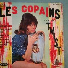 Discos de vinilo: LES COPAINS - CANTAN TWIST - VOGUE-HISPAVOX - 1962. Lote 194128301