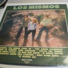 Discos de vinilo: LP LOS MISMOS. GUARDA TUS BESOS PARA MÍ. BELTER 1976 SPAIN (PROBADO Y BIEN). Lote 194133171