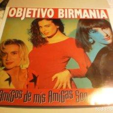 Discos de vinilo: LP OBJETIVO BIRMANIA. LOS AMIGOS DE MIS AMIGOS SON MIS AMIGOS. EPIC 1989 CON INSERTO (SEMINUEVO). Lote 194135335