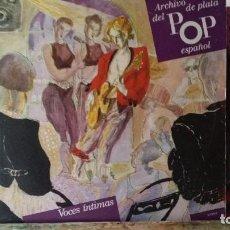 Discos de vinilo: *** ARCHIVO DE PLATA DEL POP ESPAÑOL (VOCES INTIMAS) - DOBLE LP 1989 - LEER DESCRIPCIÓN. Lote 194144478