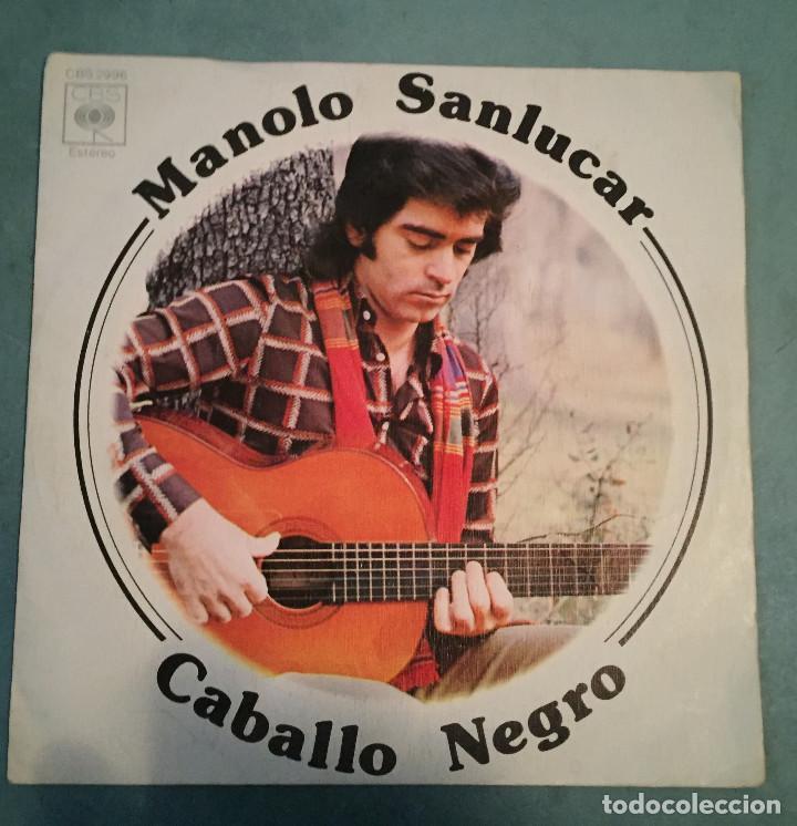 MANOLO SANLUCAR - CABALLO NEGRO - CBS - 1975 (Música - Discos - Singles Vinilo - Flamenco, Canción española y Cuplé)