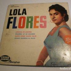 Discos de vinilo: LOLA FLORES. LIMOSNA DE AMORES. DOLORES. TANTO TIENES TANTO VALES. ÉCHALE GUINDAS 1961 PROBADO . Lote 194147418