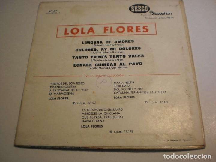 Discos de vinilo: lola flores. limosna de amores. dolores. tanto tienes tanto vales. échale guindas 1961 probado - Foto 2 - 194147418