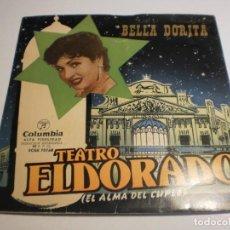 Discos de vinilo: SINGLE BELLA DORITA. TEATRO ELDORADO. SOY CASTAÑERA. EN EL ASCENSOR. FUMANDO ESPERO. COLUMBIA 1958 . Lote 194148460