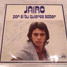 Discos de vinilo: JAIRO LP POR SI TÚ QUIERES SABER 1972. Lote 194151490