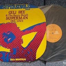 Discos de vinilo: CELI BEE & THE BUZZY BUNCH - SUPERMAN / ONE LOVE. SUPERSINGLE DISCOTECAS. EDITADO POR RCA. AÑO 1.977. Lote 194159233