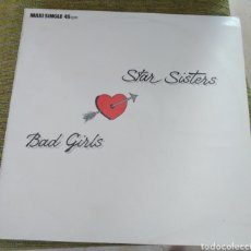 Discos de vinilo: STAR SISTERS - BAD GIRLS. Lote 194161283