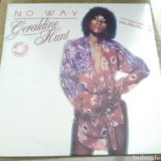 Discos de vinilo: GERALDINE HUNT - NO WAY. Lote 194161815