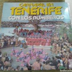 Discos de vinilo: LOS RUMBEROS - CARNAVAL DE TENERIFE. Lote 194162025