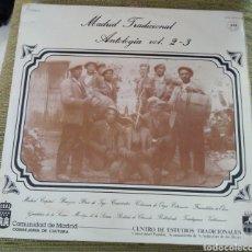Disques de vinyle: MADRID TRADICIONAL. ANTOLOGÍA VOL. 2 Y 3. Lote 194162900