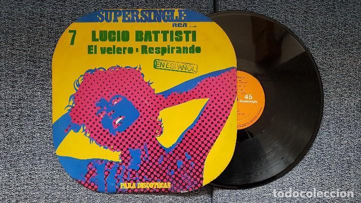 LUCIO BATTISTI - EL VELERO / RESPIRANDO. SUPERSINGLE DISCOTECAS. EDITADO POR RCA. AÑO M1.977 (Música - Discos de Vinilo - Maxi Singles - Canción Francesa e Italiana)