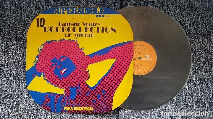 LAURENT VOULZY - ROCKOLLECTION / LE MIROIR. SUPERSINGLE DISCOTECAS. EDITADO POR RCA. AÑO 1.977 (Música - Discos de Vinilo - Maxi Singles - Pop - Rock Internacional de los 70)
