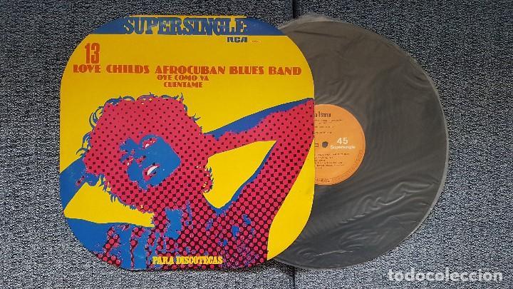 LOVE CHILDS AFROCUBAN BLUES BAND - OYE COMO VA/CUENTAME.SUPERSINGLE DISCOTECAS.EDITADO POR RCA.1.977 (Música - Discos de Vinilo - Maxi Singles - Funk, Soul y Black Music)