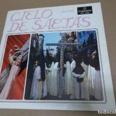 Discos de vinilo: CIELO DE SAETAS (LP) VER FOTO CONTENIDO COMPLETO AÑO – 1967 – PORTADA ABIERTA – DOCUMENTOS FOTOGRAFI. Lote 194164101