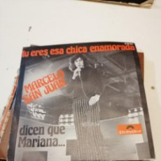 Discos de vinilo: BAL-4 DISCO CHICO 7 PULGADAS MARCELO SAN JUAN TU ERES ESA CHICA ENAMORADA . Lote 194164622