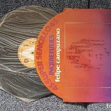 Discos de vinilo: FELIPE CAMPUZANO - INQUIETUDES / LAS SALINAS. SUPERSINGLE. EDITADO POR AMBAR. AÑO 1.978. Lote 194164958