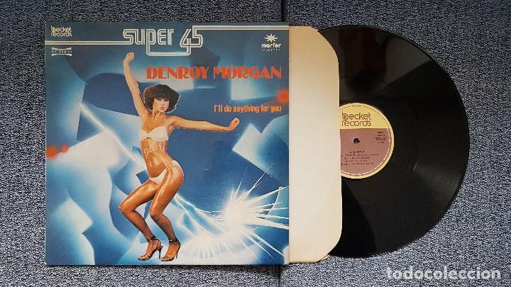 DENROY MORGAN - I´LL DO ANYTHING FOR YOU CARA A Y B. SUPERSINGLE. EDITADO POR MARFER. AÑO 1.981 (Música - Discos de Vinilo - Maxi Singles - Disco y Dance)