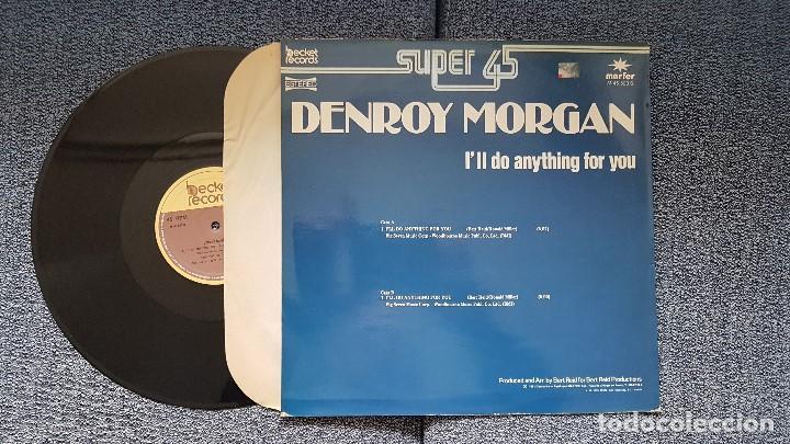 Discos de vinilo: Denroy Morgan - I´ll do anything for you Cara A y B. supersingle. editado por Marfer. año 1.981 - Foto 2 - 194166610