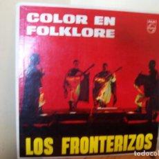 Discos de vinilo: LOS FRONTERIZOS – COLOR EN FOLKLORE. PHILIPS ARGENTINA 82071-PL. Lote 194167452