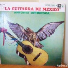 Discos de vinilo: ANTONIO BRIBIESCA – LA GUITARRA DE MEXICO. SELLO COLUMBIA AÑO 1963. DC134. Lote 194167512