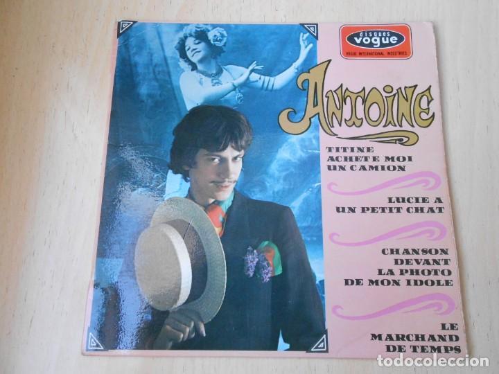 ANTOINE, EP, TITINE ACHETE MOI UN CAMION + 3, AÑO 1967, MADE IN FRANCE (Música - Discos de Vinilo - EPs - Canción Francesa e Italiana)