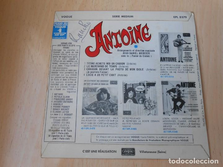 Discos de vinilo: ANTOINE, EP, TITINE ACHETE MOI UN CAMION + 3, AÑO 1967, MADE IN FRANCE - Foto 2 - 194176482