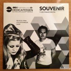 """Discos de vinilo: SOUVENIR: Y LOS FINALES SIN FIN (DEDICATESSEN. UNA COLECCIÓN DE SINGLES 7"""" DEDICADOS). Lote 194177553"""