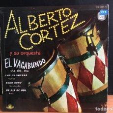 Discos de vinilo: ALBERTO CORTEZ Y SU ORQUESTA - EL VAGABUNDO / LAS PALMERAS / SUCU SUCU / UN DIA DE SOL (D:NM/C:VG+). Lote 194188143