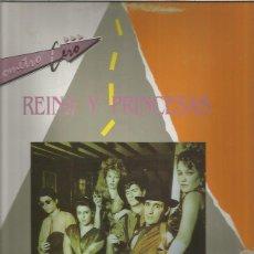 Discos de vinilo: KILOMETRO CERO REINA Y PRINCESAS. Lote 194190983