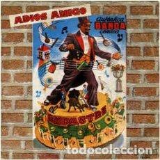 Discos de vinilo: EL EMPASTRE-ADIOS AMIGO + FERIA DE MANIZALES SINGLE 1978. Lote 194192835