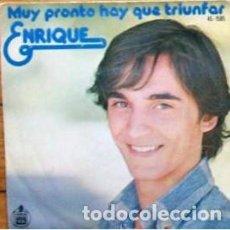 Discos de vinilo: ENRIQUE DEL POZO - MUY PRONTO HAY QUE TRIUNFAR + ESO ES AMOR - SINGLE HISPAVOX 1977. Lote 194193101