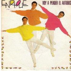 Discos de vinilo: ENRIQUE DEL POZO - VOY A PERDER EL AUTOBUS - SINGLE SPAIN 1985. Lote 194194037