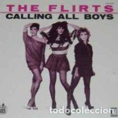 Discos de vinilo: THE FLIRTS - CALLING ALL BOYS - SINGLE HISPAVOX SPAIN 1982. Lote 194196707