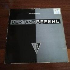 Discos de vinilo: DER TANZBEFEHL. Lote 194198078