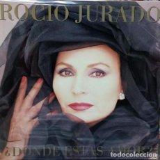 Discos de vinilo: ROCIO JURADO - ¿DONDE ESTAS AMOR? - LP EMI 1987 + LETRAS. Lote 194201587