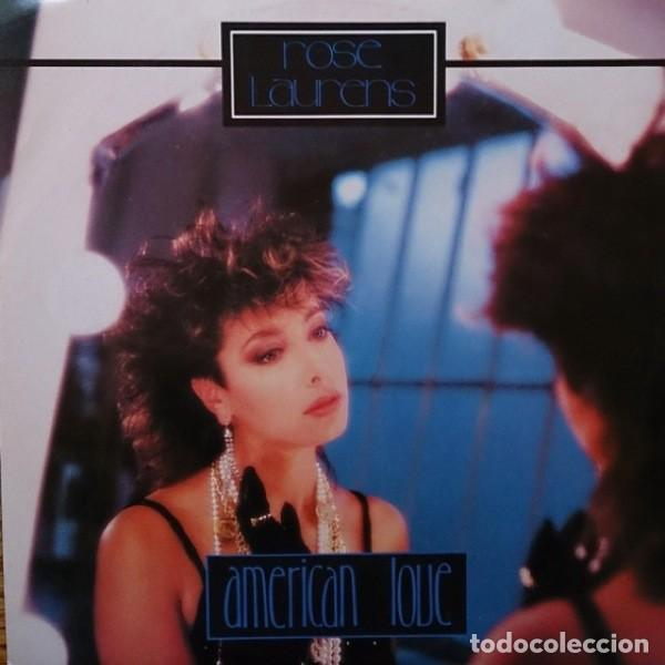 ROSE LAURENS – AMERICAN LOVE - MAXI-SINGLE UK 1986 (Música - Discos de Vinilo - Maxi Singles - Pop - Rock - New Wave Extranjero de los 80)
