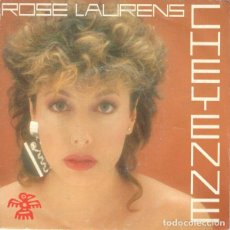 Discos de vinilo: ROSE LAURENS- CHEYENNE - SINGLE FRANCE 1985. Lote 194205878