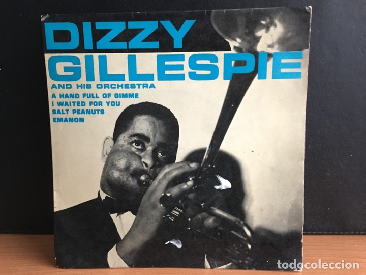 DIZZY GILLESPIE AND HIS ORCHESTRA - SALT PEANUTS / I WAITED FOR YOU / EMANON (EP) (Música - Discos de Vinilo - EPs - Jazz, Jazz-Rock, Blues y R&B)