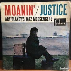 Discos de vinilo: ART BLAKEY: MOANIN' / JUSTICE (EP) (FONTANA). Lote 194208427