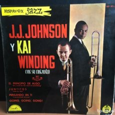 Discos de vinilo: J. J. JOHNSON Y KAI WINDING - EL PRINCIPIO DE ALGO (EP MONO). Lote 194209851