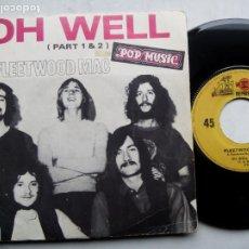 Discos de vinilo: FLEETWOOD MAC. OH WELL. SINGLE REPRISE RECORDS RV 20231. FRANCE 1969. PART 1 & 2.. Lote 194218337