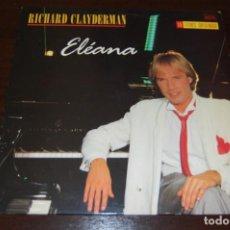 Discos de vinilo: RICHARD CLAYDERMAN -ELÉANA-. Lote 194221638