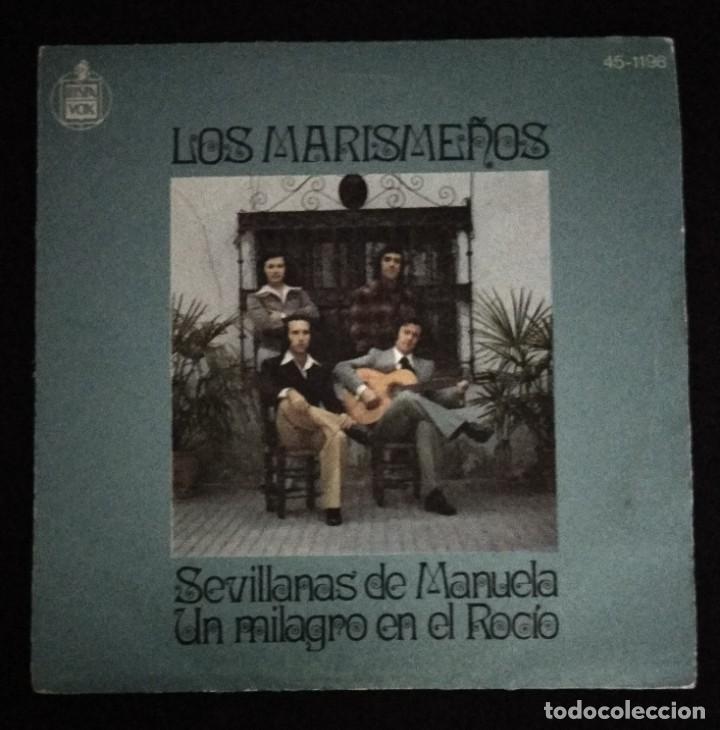 DISCO 45 RPM LOS MARISMEÑOS SEVILLANAS DE MANUELA (VER FOTOS) (Música - Discos de Vinilo - EPs - Flamenco, Canción española y Cuplé)