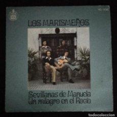 Discos de vinilo: DISCO 45 RPM LOS MARISMEÑOS SEVILLANAS DE MANUELA (VER FOTOS). Lote 194223091