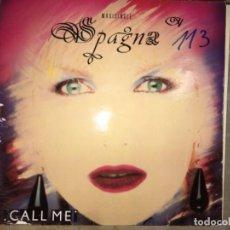 Discos de vinilo: SPAGNA: CALL ME. Lote 194223535